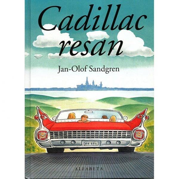 Cadillacresan, barnbok, Jan-Olof Sandgren